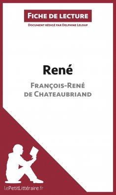 ebook: René de François-René de Chateaubriand (Fiche de lecture)