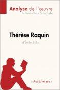 eBook: Thérèse Raquin d'Émile Zola (Analyse de l'oeuvre)