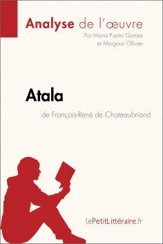 ebook: Atala de François-René de Chateaubriand (Analyse de l'œuvre)