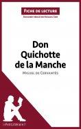 ebook: Don Quichotte de la Manche de Miguel de Cervantès (Fiche de lecture)