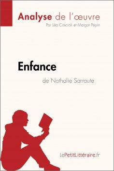 ebook: Enfance de Nathalie Sarraute (Analyse de l'oeuvre)