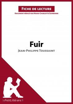 ebook: Fuir de Jean-Philippe Toussaint (Fiche de lecture)