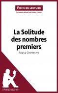 ebook: La Solitude des nombres premiers de Paolo Giordano (Fiche de lecture)