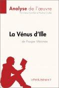 ebook: La Vénus d'Ille de Prosper Mérimée (Analyse de l'oeuvre)