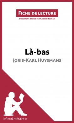 eBook: Là-bas de Joris-Karl Huysmans (Fiche de lecture)