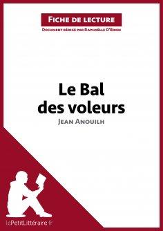 ebook: Le Bal des voleurs de Jean Anouilh (Fiche de lecture)
