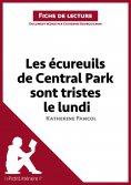 eBook: Les écureuils de Central Park sont tristes le lundi de Katherine Pancol (Fiche de lecture)