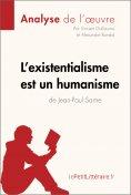 ebook: L'existentialisme est un humanisme de Jean-Paul Sartre (Analyse de l'oeuvre)