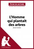 eBook: L'Homme qui plantait des arbres de Jean Giono (Fiche de lecture)