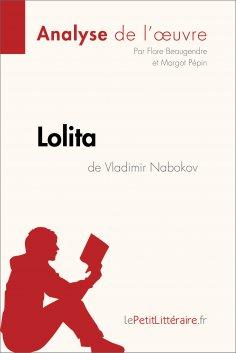 ebook: Lolita de Vladimir Nabokov (Analyse de l'oeuvre)