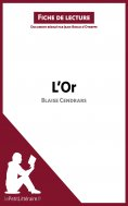 ebook: L'Or de Blaise Cendrars (Fiche de lecture)
