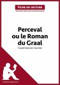 ebook: Perceval ou le Roman du Graal de Chrétien de Troyes (Fiche de lecture)