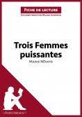ebook: Trois femmes puissantes de Marie NDiaye (Fiche de lecture)
