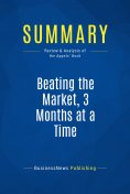 eBook: Summary: Beating the Market, 3 Months at a Time