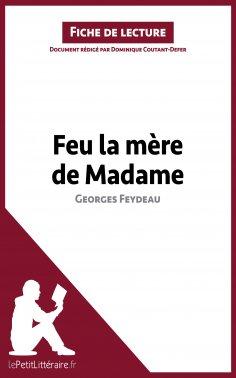 ebook: Feu la mère de Madame de Georges Feydeau (Fiche de lecture)