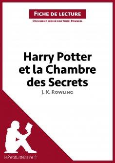 ebook: Harry Potter et la Chambre des secrets de J. K. Rowling (Fiche de lecture)