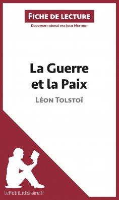 ebook: La Guerre et la Paix de Léon Tolstoï (Fiche de lecture)