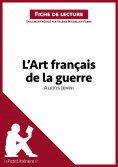ebook: L'Art français de la guerre d'Alexis Jenni (Fiche de lecture)