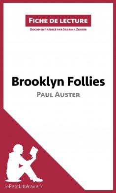 ebook: Brooklyn Follies de Paul Auster (Fiche de lecture)