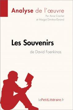 eBook: Les Souvenirs de David Foenkinos (Analyse de l'oeuvre)