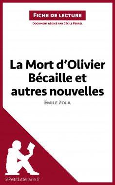 eBook: La Mort d'Olivier Bécaille et autres nouvelles de Émile Zola (Fiche de lecture)