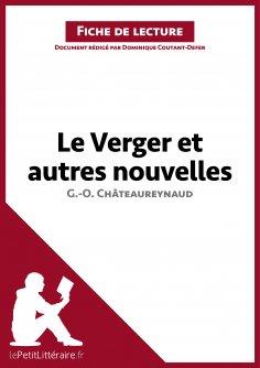 ebook: Le Verger et autres nouvelles de Georges-Olivier Châteaureynaud (Fiche de lecture)