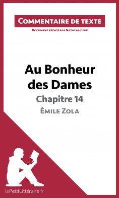 eBook: Au Bonheur des Dames de Zola - Chapitre 14 - Émile Zola (Commentaire de texte)