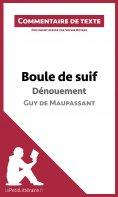 ebook: Boule de suif de Maupassant - Dénouement (Commentaire de texte)