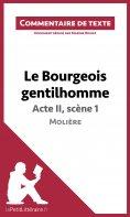 eBook: Le Bourgeois gentilhomme de Molière - Acte II, scène 1 (Commentaire de texte)