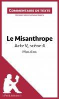 ebook: Le Misanthrope de Molière - Acte V, scène 4