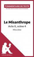 ebook: Le Misanthrope - Acte II, scène 4 - Molière (Commentaire de texte)