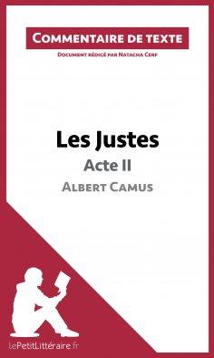 eBook: Les Justes de Camus - Acte II (Commentaire de texte)