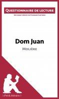 ebook: Dom Juan de Molière (Questionnaire de lecture)