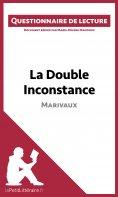 eBook: La Double Inconstance de Marivaux (Questionnaire de lecture)