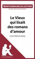 eBook: Le Vieux qui lisait des romans d'amour de Luis Sepulveda