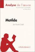 eBook: Matilda de Roald Dahl (Analyse de l'oeuvre)
