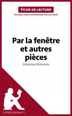 ebook: Par la fenêtre et autres pièces de Georges Feydeau (Fiche de lecture)