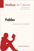 eBook: Fables de Jean de La Fontaine (Analyse de l'oeuvre)