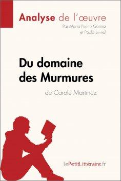 ebook: Du domaine des Murmures de Carole Martinez (Analyse de l'œuvre)