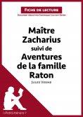 eBook: Maitre Zacharius suivi de Aventures de la famille Raton de Jules Verne (Fiche de lecture)