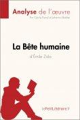 eBook: La Bête humaine d'Émile Zola (Analyse de l'oeuvre)