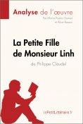 eBook: La Petite Fille de Monsieur Linh de Philippe Claudel (Analyse de l'oeuvre)