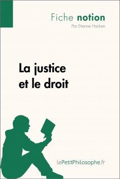 eBook: La justice et le droit (Fiche notion)