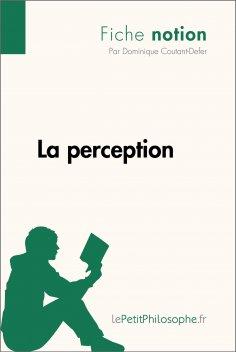 ebook: La perception (Fiche notion)