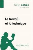eBook: Le travail et la technique (Fiche notion)