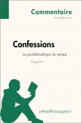 eBook: Confessions d'Augustin - La problématique du temps (Commentaire)