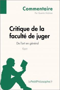 eBook: Critique de la faculté de juger de Kant - De l'art en général (Commentaire)