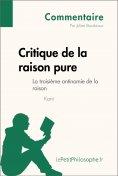ebook: Critique de la raison pure de Kant - La troisième antinomie de la raison (Commentaire)
