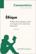 ebook: Éthique de Spinoza - Préface de la troisième partie sur l'origine et la nature des sentiments (Comme