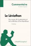 eBook: Le Léviathan de Hobbes - Des causes de la génération et de la définition d'une République (Commentai